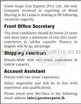 Front Office Secretary, Shipping Assistant, Account Assistant Job